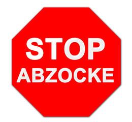 Stop die Abzocke Schild