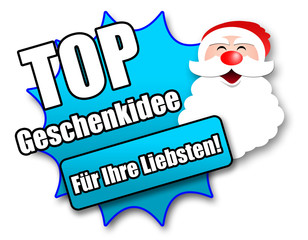 """Siegel """"Top Geschenkidee - Für Ihre Liebsten!"""""""