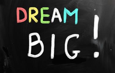 dream big words on blackboard