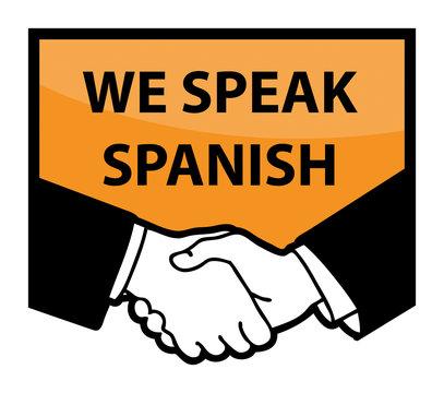 Business handshake and text We Speak Spanish, vector