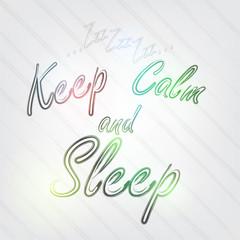 Keep Calm and Sleep Typography