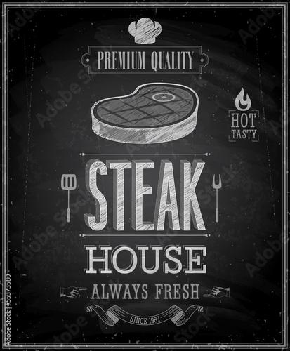 Wall mural Vintage Steak House Poster - Chalkboard. Vector illustration.