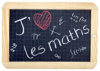 Ardoise J'AIME LES MATHS (mathématiques équations école rentrée)