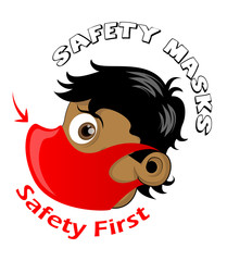 """Safety First """"Mask"""""""