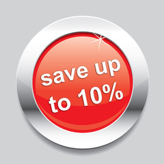 Red glossy button with text save up to 10 percent