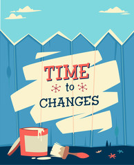 Time to change. Retro styled vector poster.