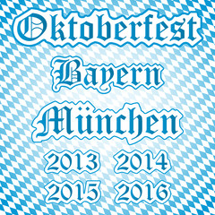 Oktoberfest, Bayern, München, 2013, 2014, 2015, 2016, Text, 2D
