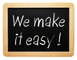 We make it easy !