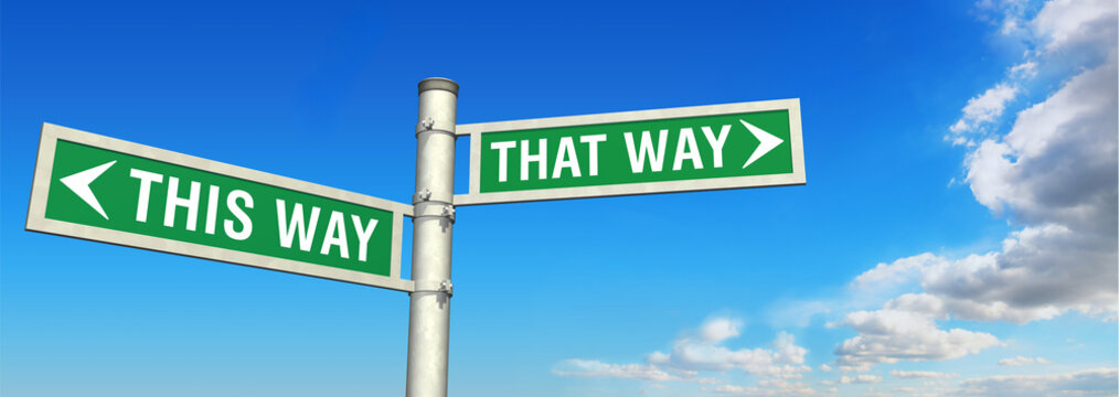 <THIS WAY  THAT WAY>