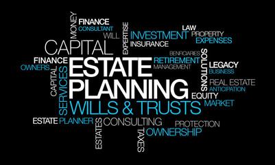 Estate planning capital wills trusts word tag cloud illustration