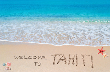welcome to Tahiti