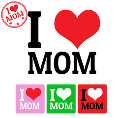 I love Mom sign and labels