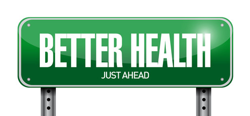 better health road sign illustration design