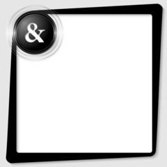 black text frame and transparent circles with a ampersand