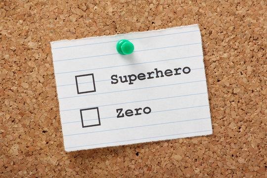 Superhero or Zero?