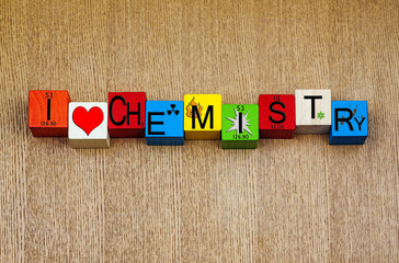 I Love Chemistry - sign for science, education, chemistry lesson