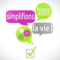 bulles vert fuchsia :  nous vous simplifions la vie (français)