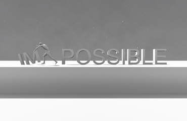 Make it possible. Motivational concept