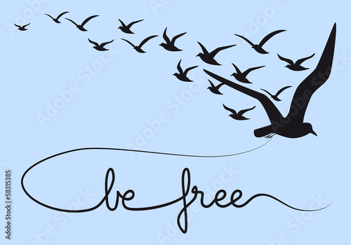 Fototapete be free text with flying birds, vector