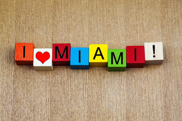 I Love Miami, Florida - sign series for travel and holidays