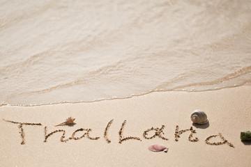 The inscription on the sand Thailand