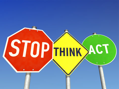 Stop, Think & Act
