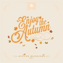 Enjoy The Autumn Vintage Typographical Background