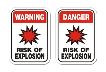 warning and danger risk of explosion sign