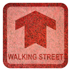 Walking Street Ground Sign