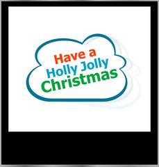 holly jolly christmas holidays word on cloud, isolated