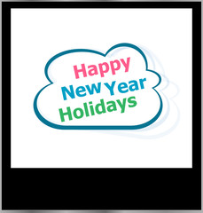 happy new year holidays word cloud on photo frame, isolated