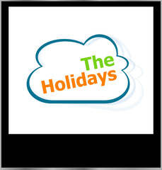 the holidays word cloud on photo frame, isolated