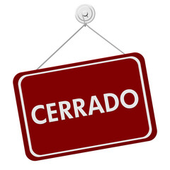 Cerrado Closed Sign