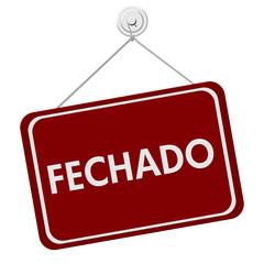 Fechado Closed Sign