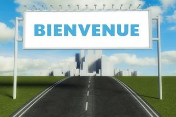 Bienvenue road sign on highway in big city