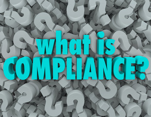 Wall Mural - What is Compliance Words Question Mark Background