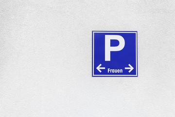 Schild Frauenparkplatz
