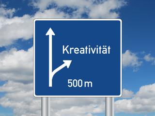 """""""KREATIVITAT"""" Schild (autobahn verkehrszeichen weiser ausfahrt)"""