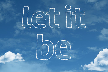 Let it Be text on clouds