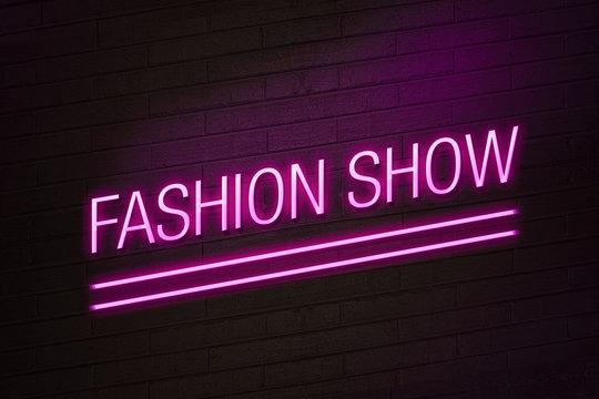 Fashion show neon sign