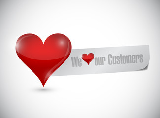 we love our customers sign illustration design