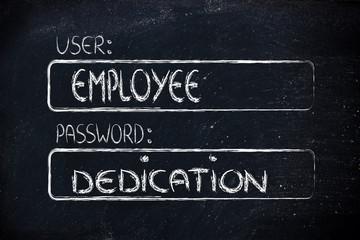 user Employee, password Dedication