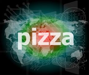 pizza, hi-tech background, digital business touch screen