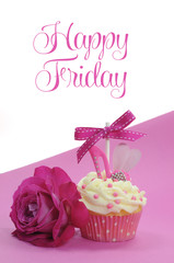 Fuchsia pink theme cupcake with Happy Friday sample text