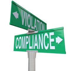 Wall Mural - Compliance Vs Violation Street Road Sign Direction Advice Follow