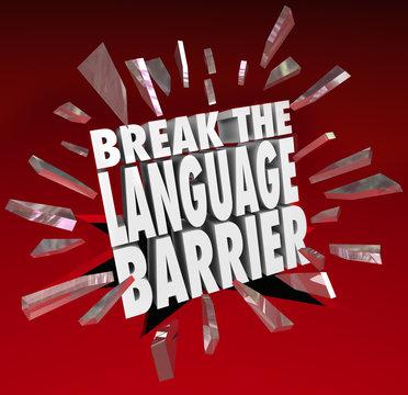 Break Language Barrier Translation Communication Understanding