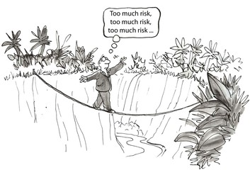 Too much risk