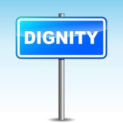 Vector dignity signpost