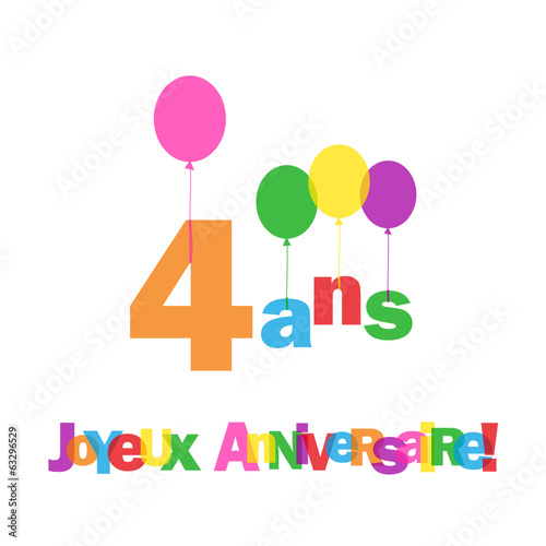 carte 4 ans joyeux anniversaire f te voeux f licitations fichier vectoriel libre de. Black Bedroom Furniture Sets. Home Design Ideas