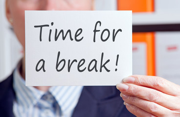 Time for a break !